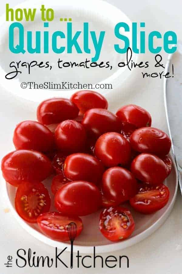 Quickly Slice Tomatoes, Olives, Grapes & more!