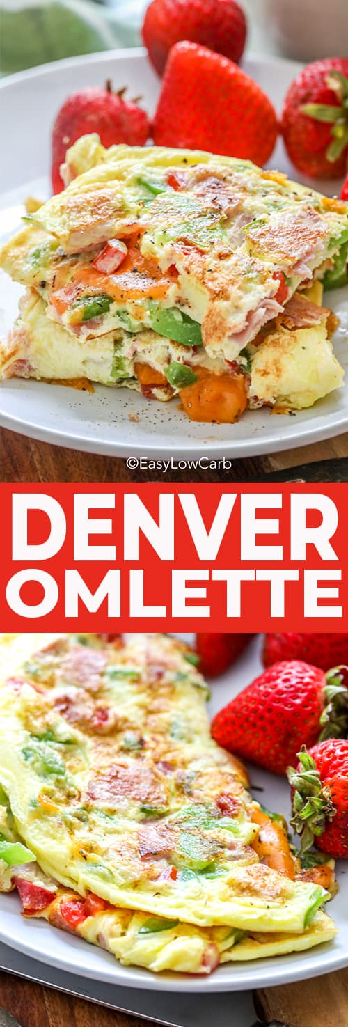 Top image - denver omelet slices stacked on a plate with strawberries. Bottom image - a Denver omelet on a plate with strawberries.