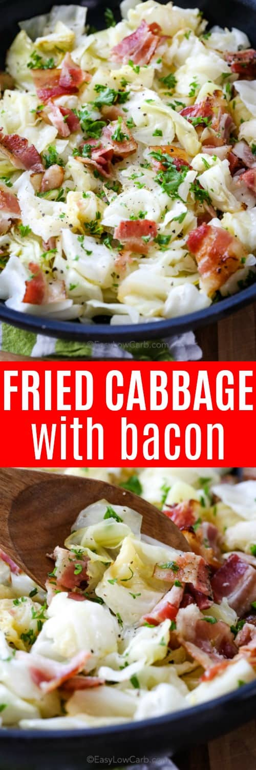 Fried cabbage with bacon is the ultimate low carb side dish for just about any meal! We can't get enough of this keto dish. #easylowcarb #sidedish #cabbage #bacon #friedcabbage #cabbageandbacon #keto