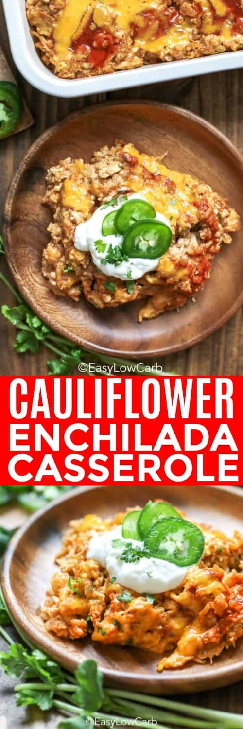 Enchilada casserole with cauliflower rice is an easy, low carb way to enjoy traditional enchiladas. Made with just 6 ingredients this healthy casserole is perfect for busy weeknights!  #easylowcarb #cauliflowerenchiladacasserole #enchiladacasserole #Mexican #casserole