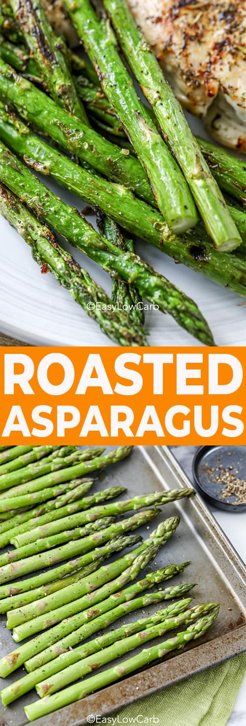 roasted asparagus on a plate, asparagus on a pan prepped for roasting