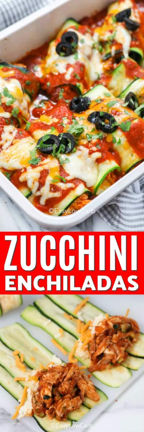 Top photo - Zucchini Enchiladas baked in a casserole dish. Bottom photo - Thin sliced zucchini topped with enchilada filling ready to be rolled.