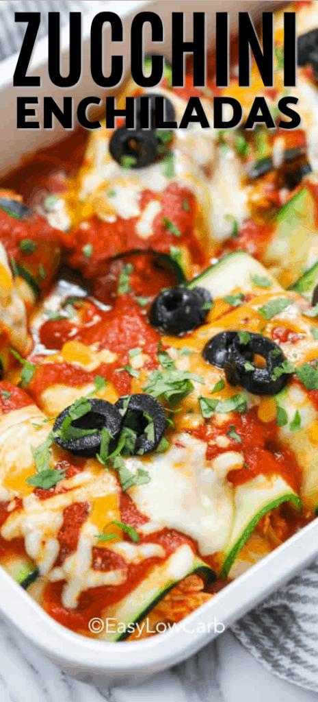 Zucchini Enchiladas baked in a casserole dish.