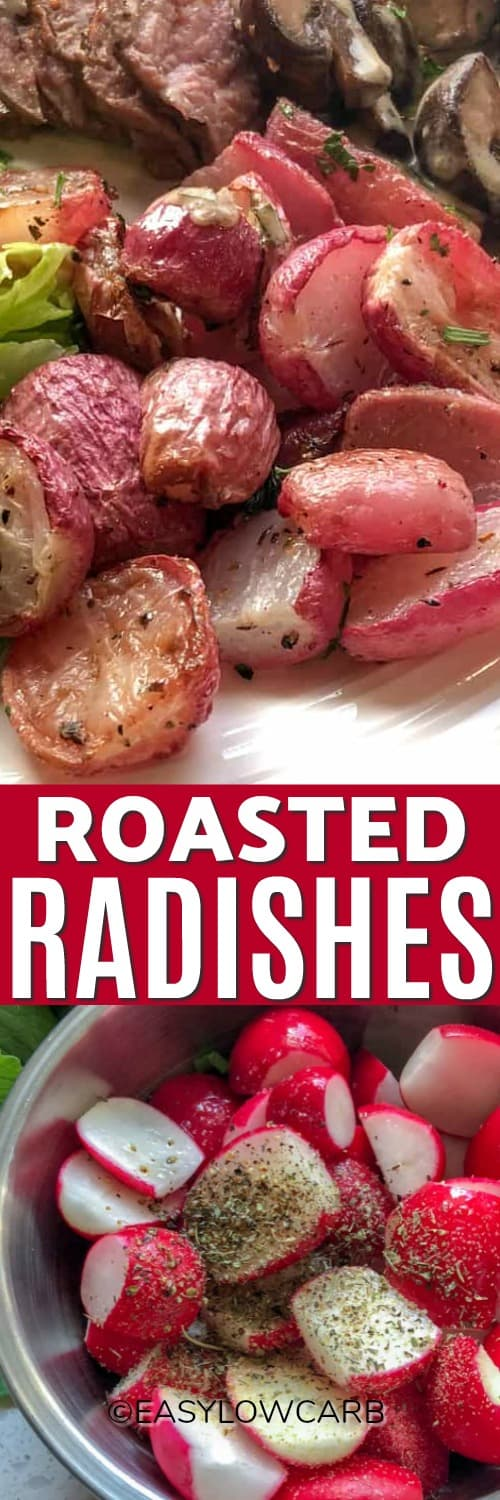 Top photo - Tender roasted radishes as a side dish on a plate. Bottom photo - Raw radishes in a bowl with seasoning.