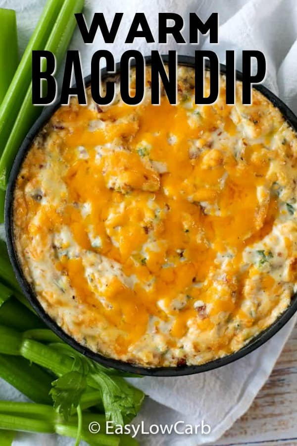 overhead of low carb Warm Bacon Dip with melted cheese