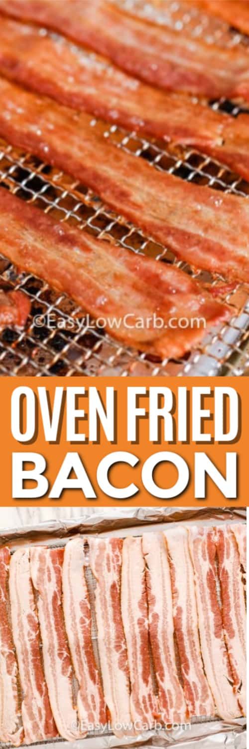 Oven fried bacon slices laid out on a rack and uncooked bacon on a baking sheet prior to cooking under a title.