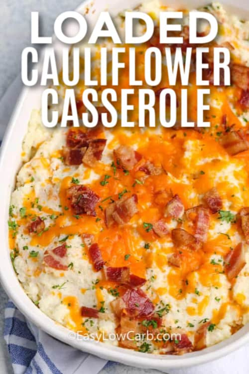 Cauliflower Casserole in a white dish with writing
