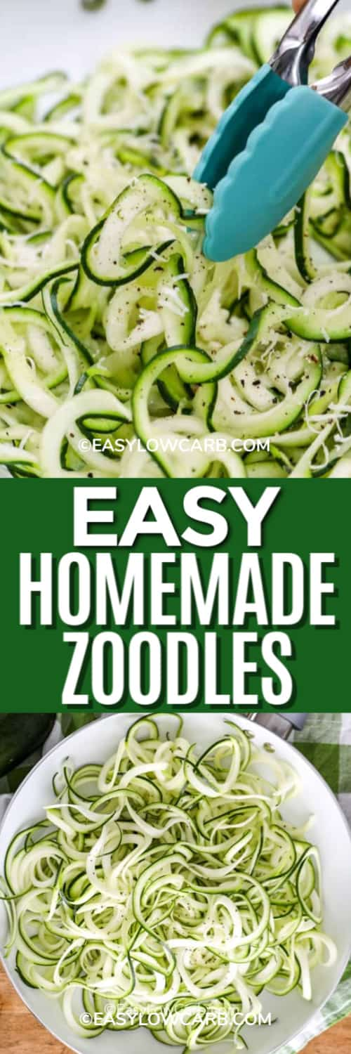 Zoodles being served with a blue tong and a serving bowl full of zoodles underneath the title.
