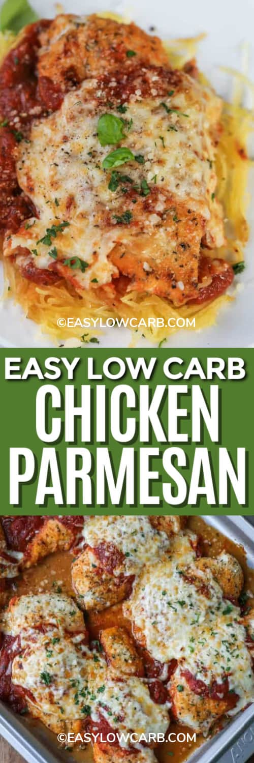 Low carb chicken parmesan served over spaghetti squash, and low carb chicken parmesan on a baking tray under the title