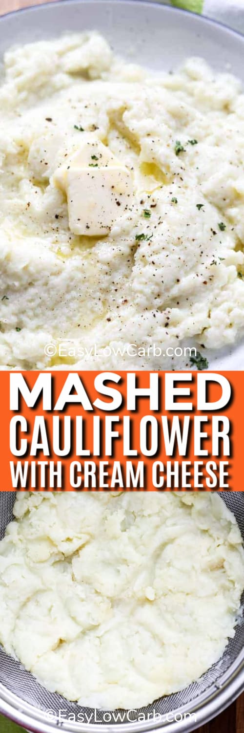 Mashed Cauliflower in a white bowl, and mashed cauliflower in a strainer under the title.