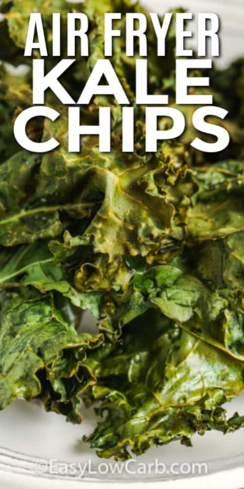 Crispy Kale Chips on a white plate with a title.
