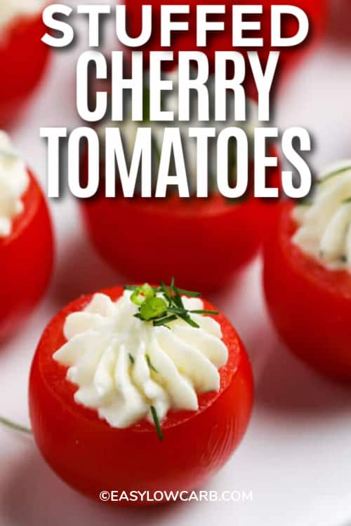 Stuffed Cherry Tomatoes garnished with herbs on a white background, with a title