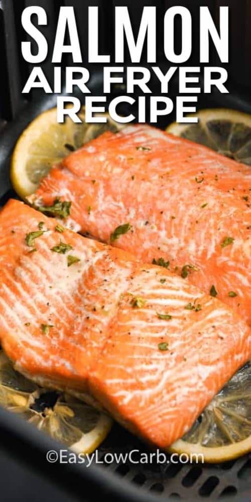 Salmon cooked with lemons in the air fryer, with a title.