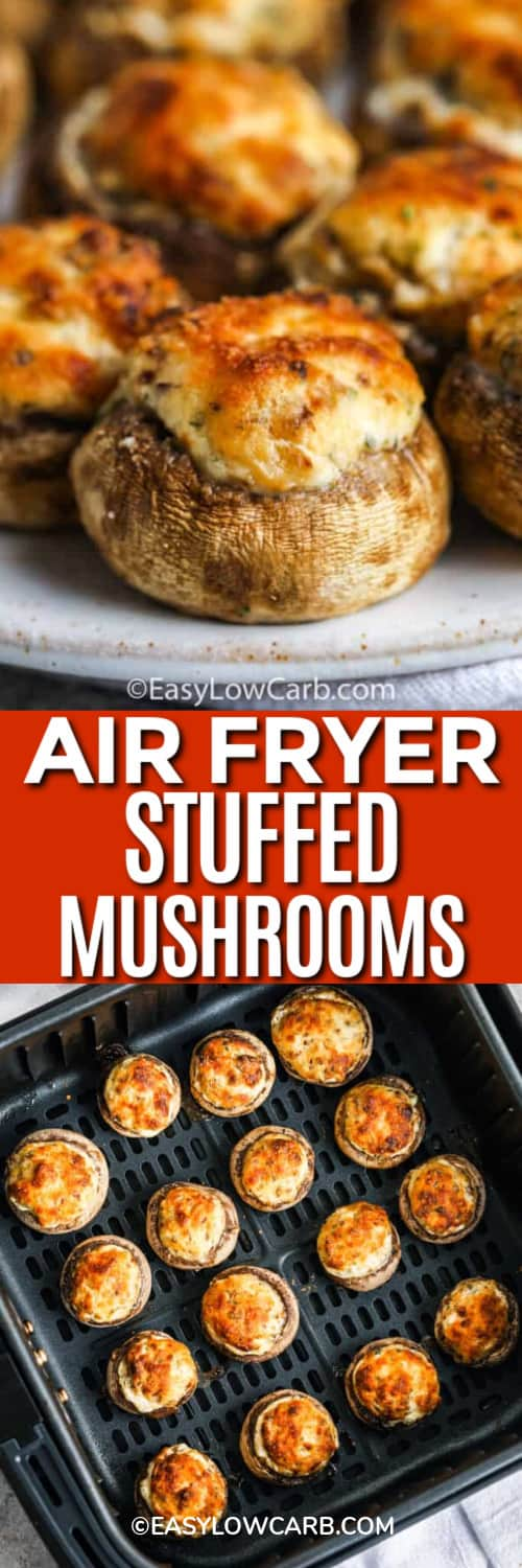 Air Fryer Stuffed Mushrooms served on a white plate, and stuffed mushrooms cooked in the bottom of an air fryer under the title.