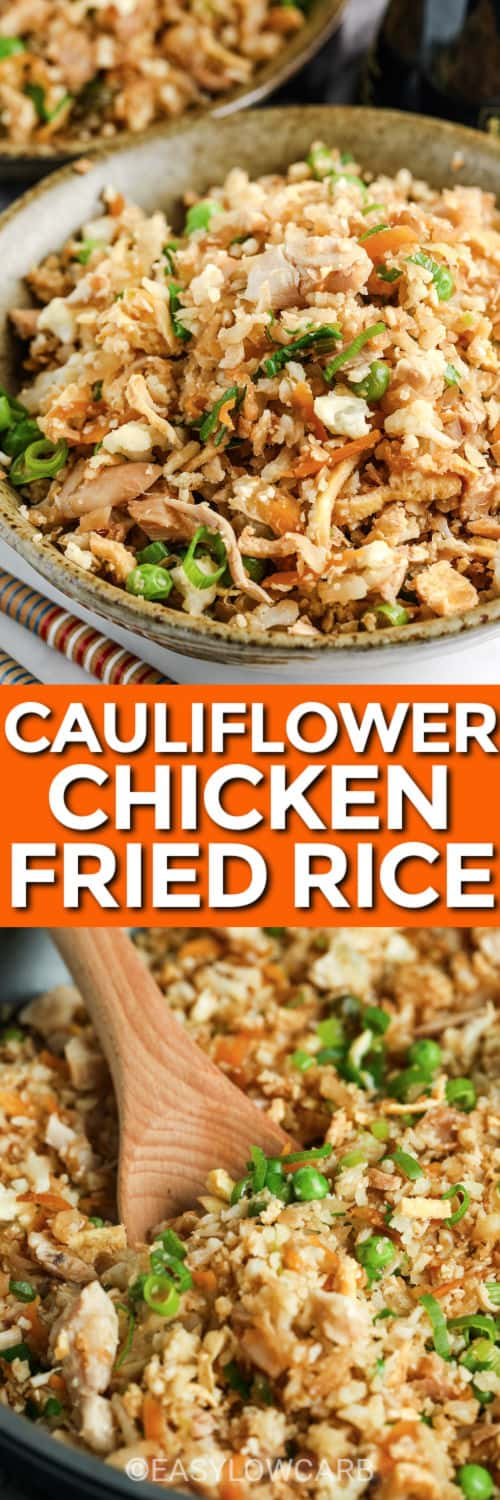Cauliflower Chicken Fried Rice in a pan and plated with a title