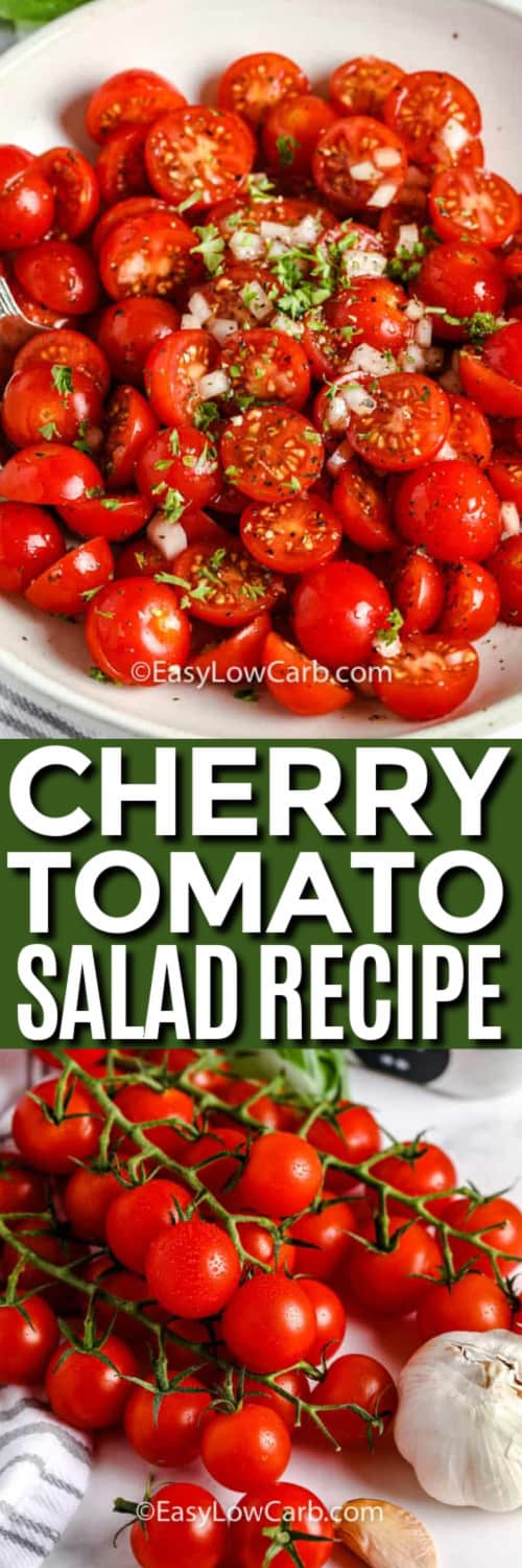 Plated marinated tomato salad, and the ingredients to make the cherry tomato salad recipe under the title