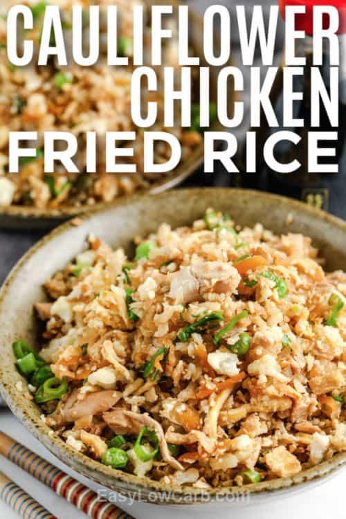 Cauliflower Chicken Fried Rice with writing