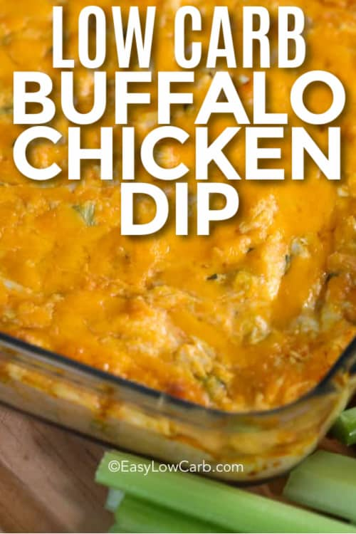 Low Carb Buffalo Chicken Dip in a glass baking dish with a title.