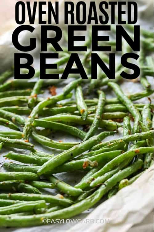 Roasted Green Beans on a baking sheet, ready to be served, with a title.