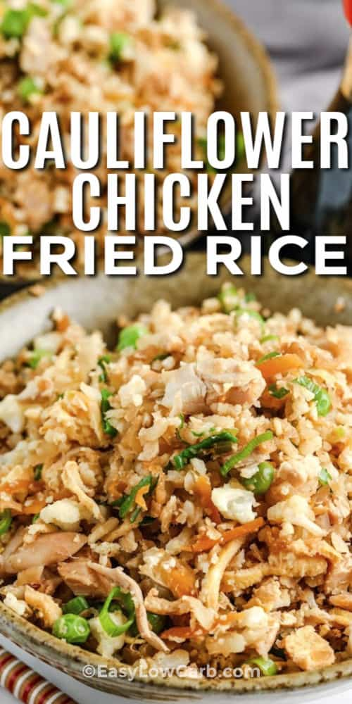 Cauliflower Chicken Fried Rice in bowls with a title