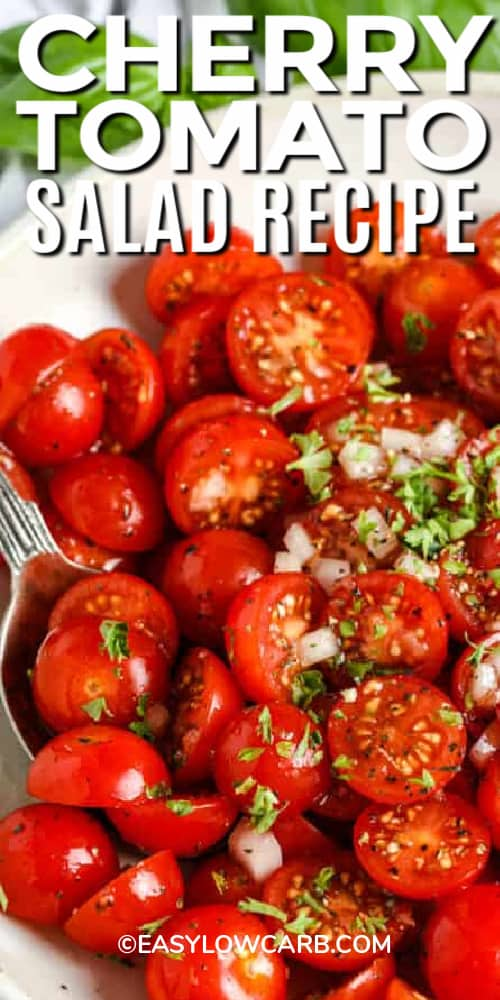 Cherry Tomato Salad in a white bowl with a title.