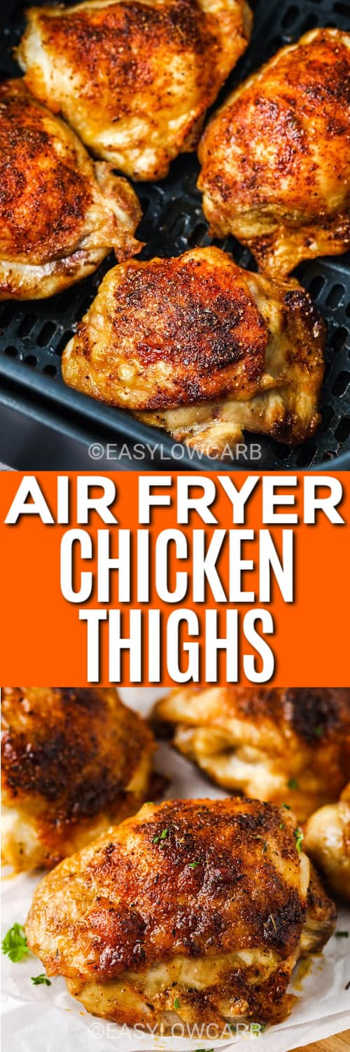 Air Fryer Chicken Thighs in the fryer, and plated under the title.
