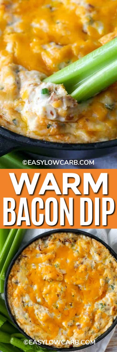 Bacon Dip in a skillet with celery dipper, and the whole Bacon Dip in a black skillet with celery on the side under the title.