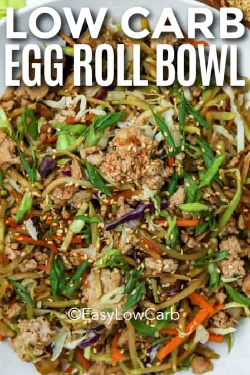 Egg Roll Bowl in a white serving bowl with a title