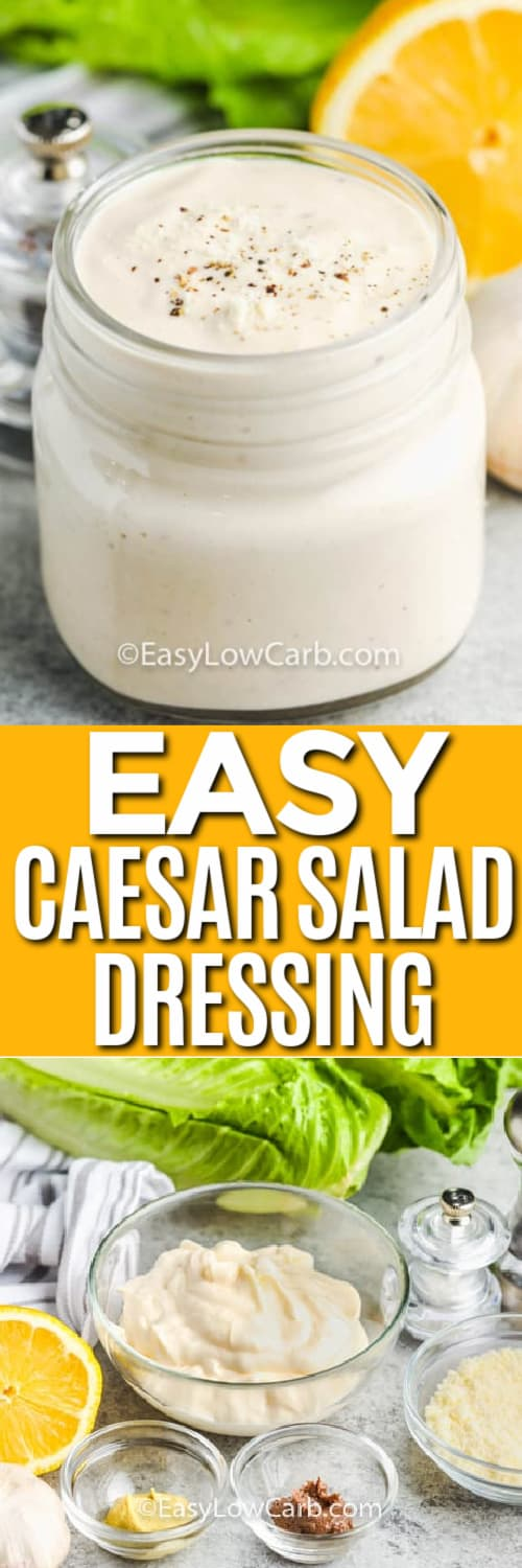 caesar dressing in a clear jar, and the ingredients to make easy caesar dressing under the title.
