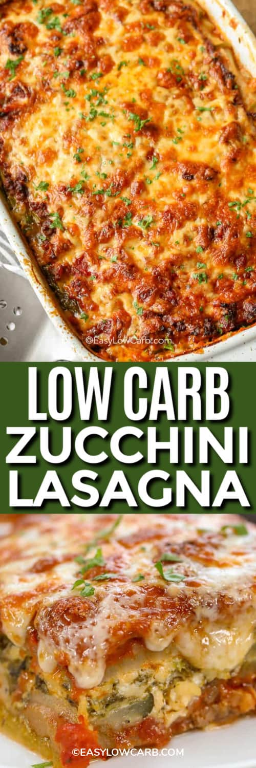 a white baking dish of low carb zucchini lasagna, and a slice of keto zucchini lasagna on a plate under the title.