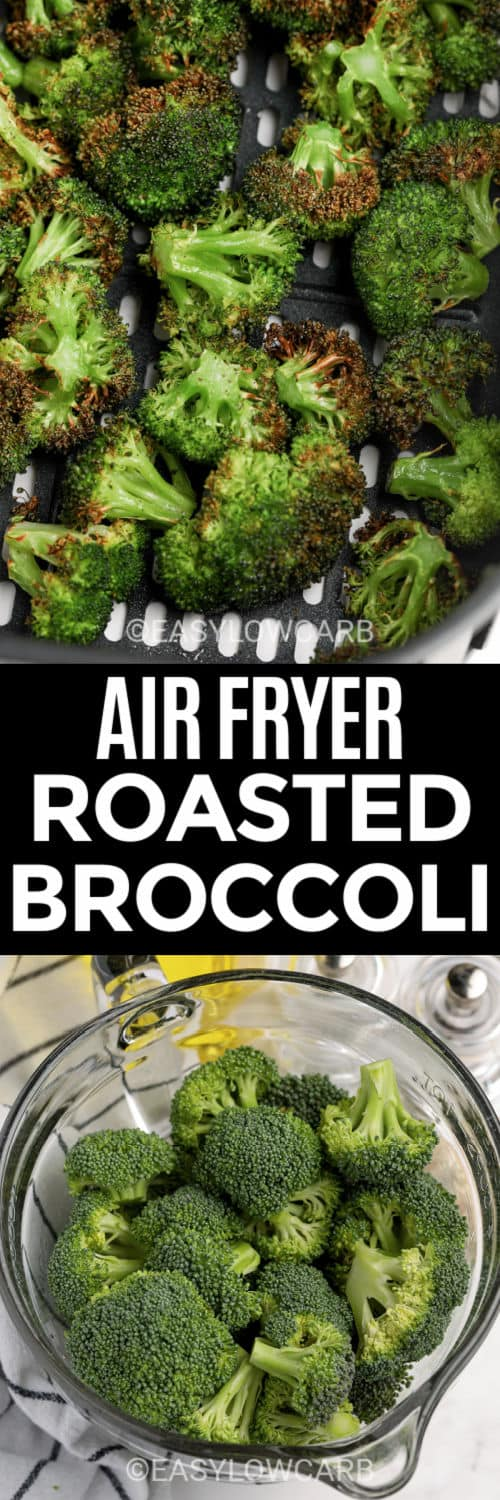 Air Fryer Broccoli before and after cooking with a title