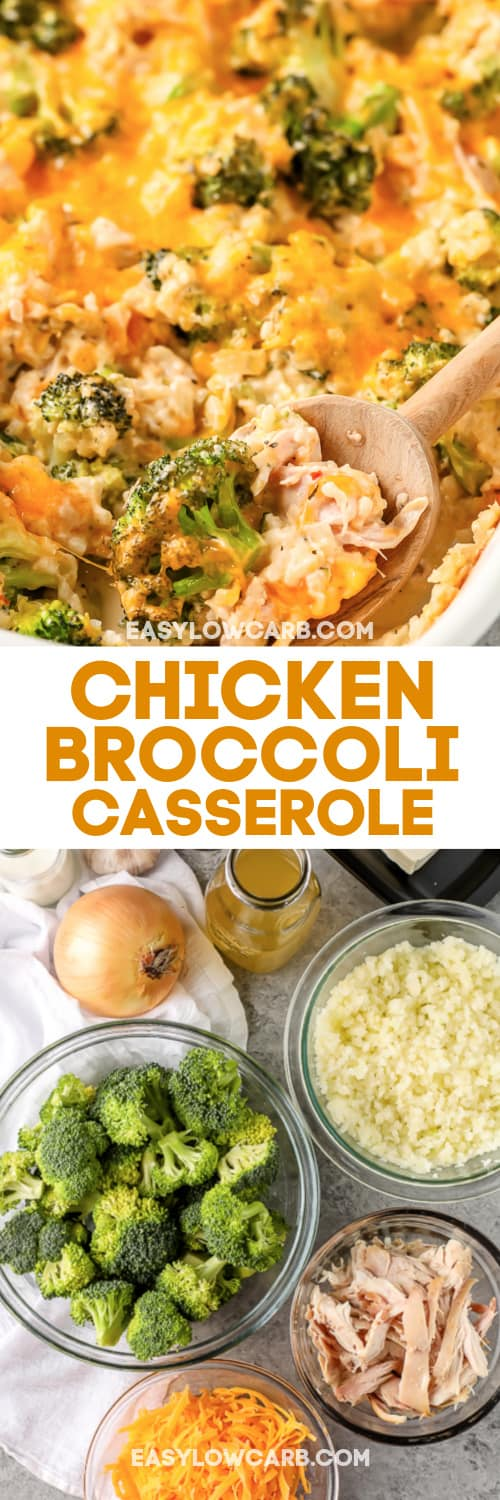 Low carb chicken broccoli casserole being dished out with a wooden spoon, and ingredients assembled to make the casserole under the title