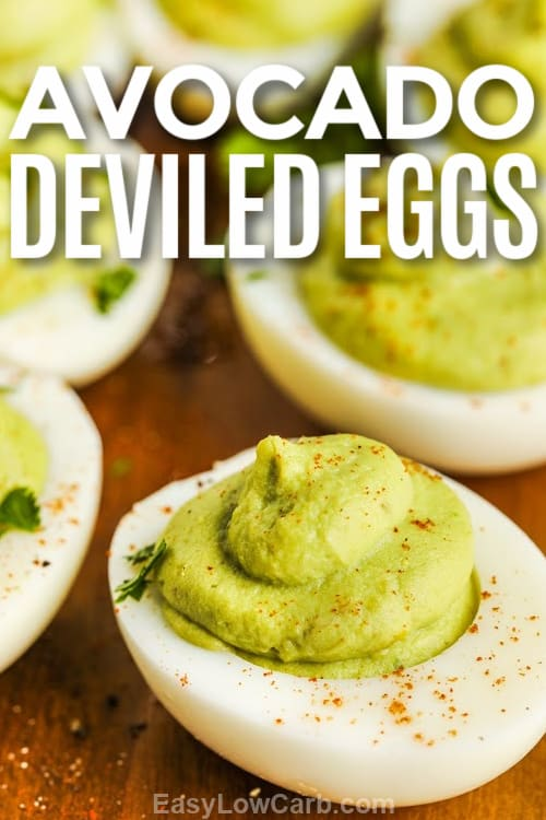 Avocado Deviled Eggs with writing