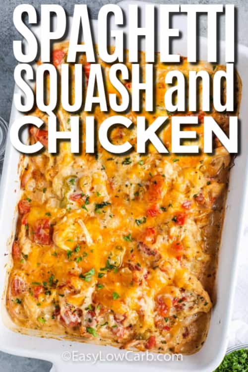 baked spaghetti squash and chicken in a casserole dish with writing