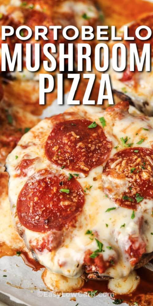 close up of Keto Portobello Mushroom Pizza with a title