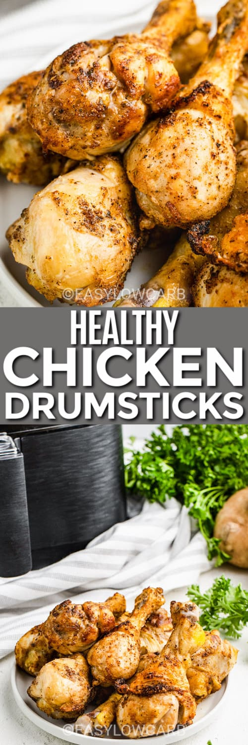 Air Fryer Drumsticks plated, and drumsticks on a white plate with an Ari Fryer in the background under the title.