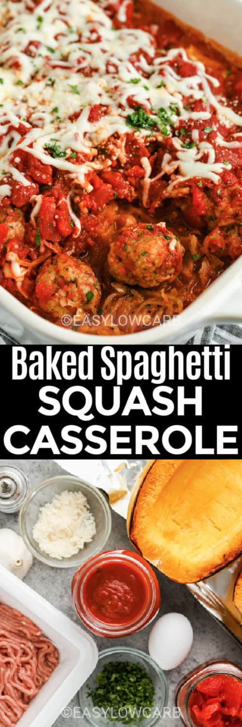 ingredients to make Spaghetti Squash Casserole with finished dish and a title