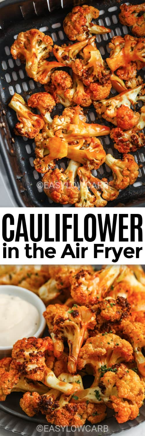 Buffalo Cauliflower Air Fryer Recipe cooking in the air fryer and plated with a title