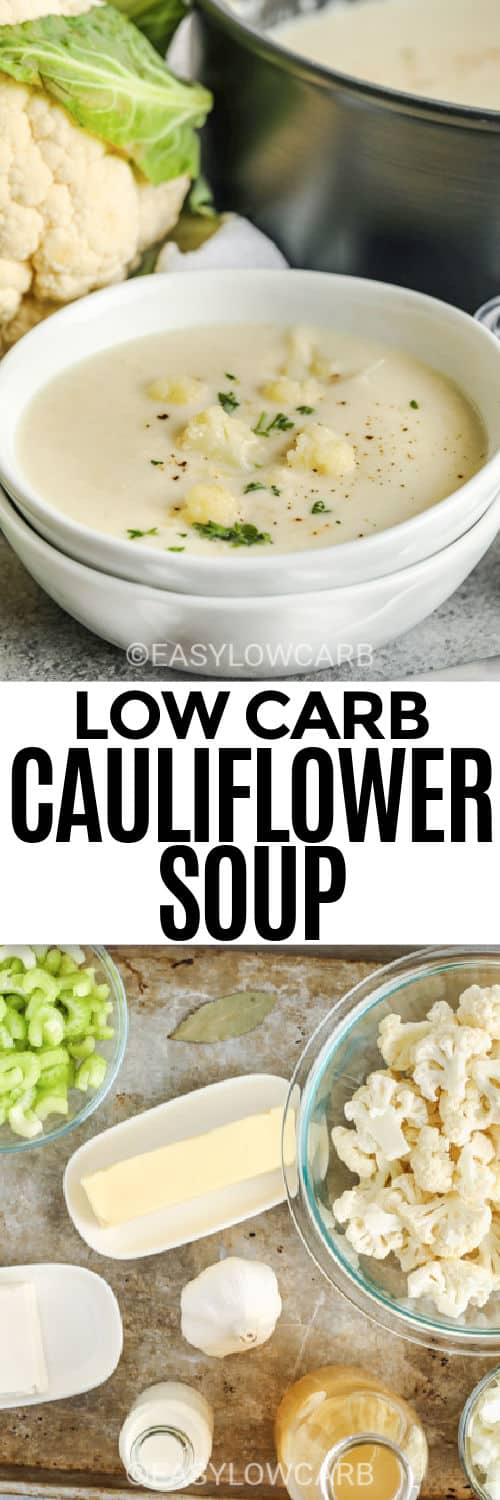 ingredients to make Low Carb Cauliflower Soup with plated dish