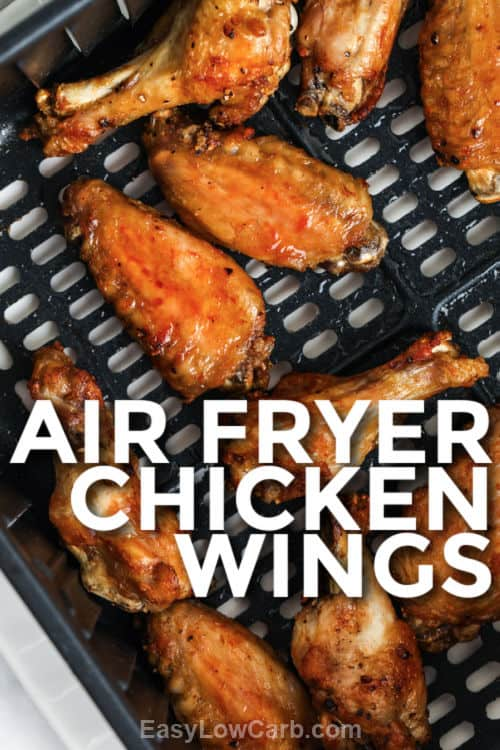 cooked Air Fryer Crispy Chicken Wings with writing