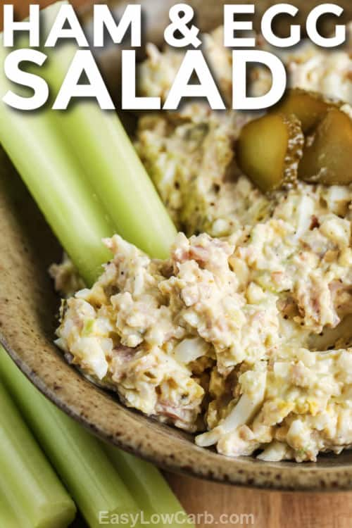 Deviled Ham & Egg Salad in a bowl with a celery stick and writing