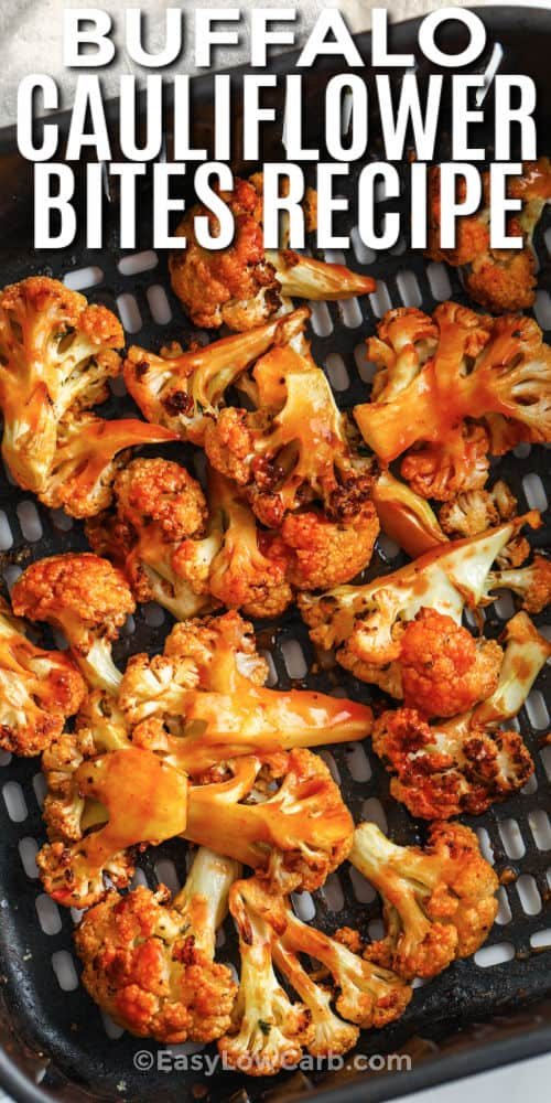 Buffalo Cauliflower Air Fryer Recipe in the air fryer with a title