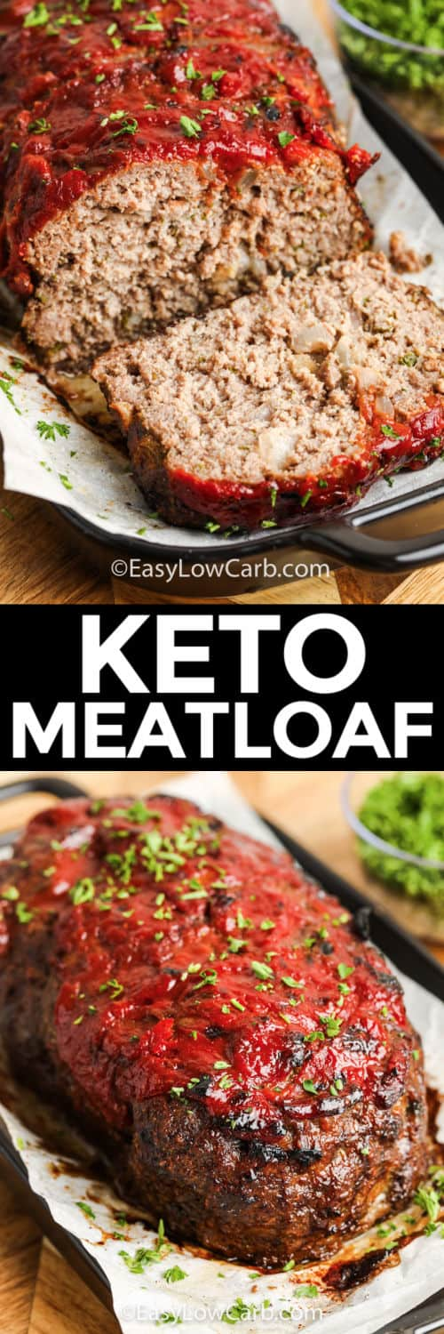 Low Carb Meatloaf after cooking and sliced with a title