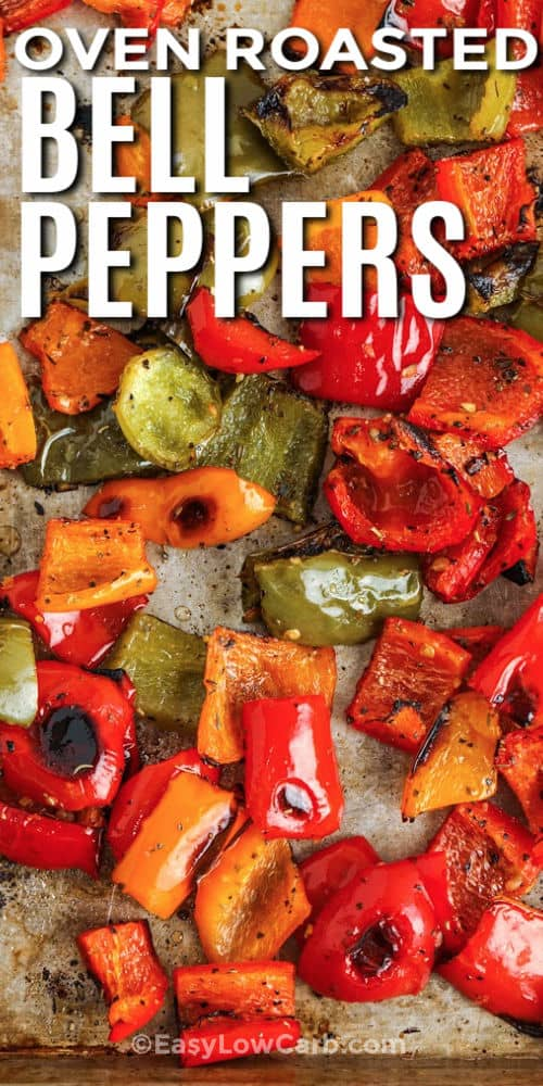 close up of Roasted Peppers Recipe with writing