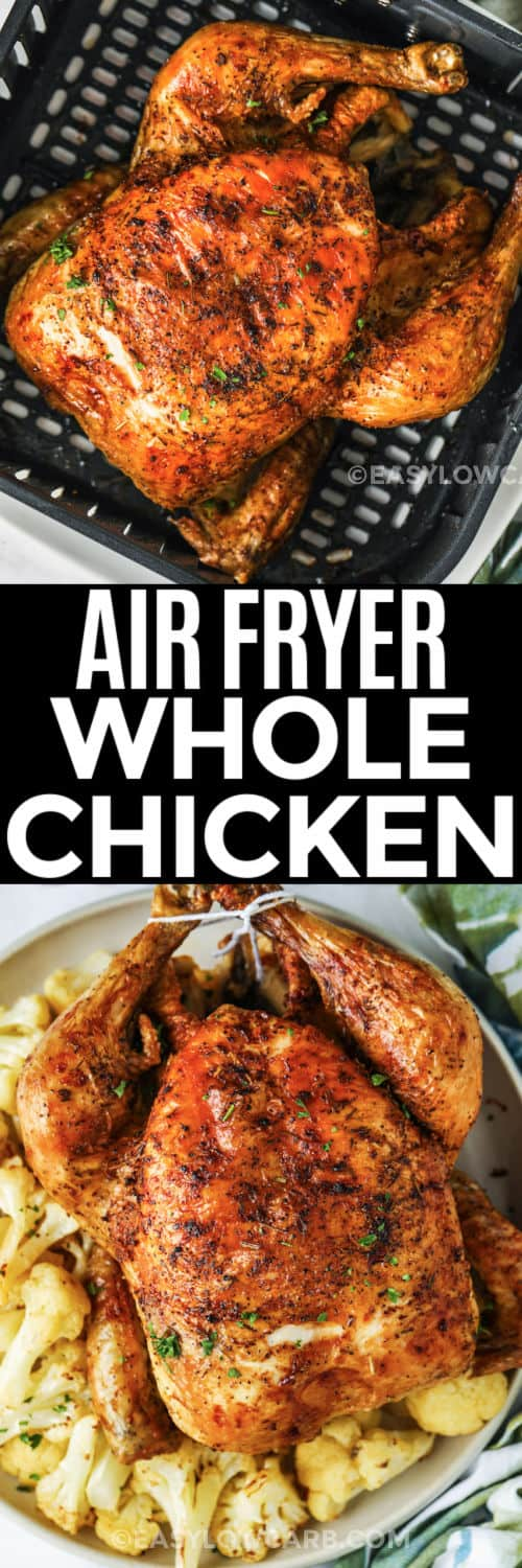 cooked Air Fryer Roast Chicken in the air fryer and plated with a title