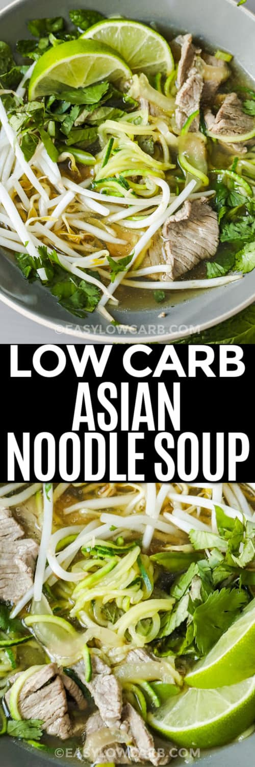 Low Carb Asian Noodle Soup in a grey bowl and also shown under the title