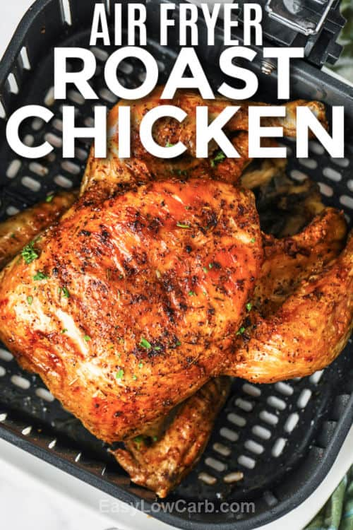 Air Fryer Roast Chicken with writing