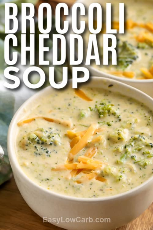 Two bowls of Homemade Broccoli Cheddar Soup with a title