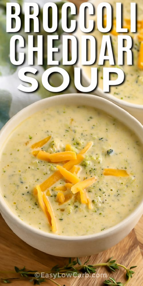 Two bowls of Homemade Broccoli Cheddar Soup with writing