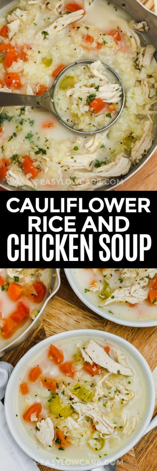 Chicken Cauliflower Rice Soup in the pot and in bowls with a title